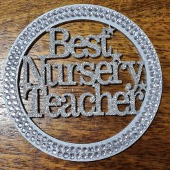 Best Nursery Teacher  hanging gift.
