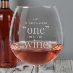 Personalised 'One Glass' Bottle of Wine Glass 6