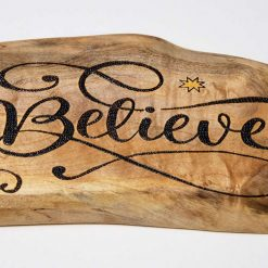 """Hand Pyrography Burnt small """"Believe"""" plaque"""