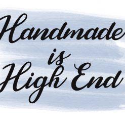 Handmade is High End sticker