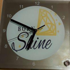 Born To Shine Glass Clock