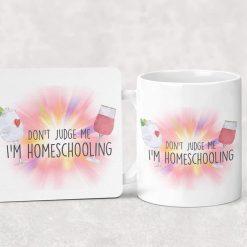 Don't Judge Me, I'm Home Schooling Funny Mug and Coaster Set