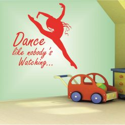 Dance like Nobody's Watching wall art Decal Sticker home decoration