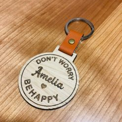 Personalised 'Don't Worry Be Happy' Wood Engraved Keyring
