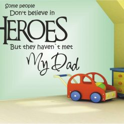 Heroes My Dad wall art Decal Sticker home decoration