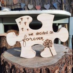 Hand Burnt Wooden 'Jig-saw' puzzle piece.'We decided on forever'. Pyrography wood engraving