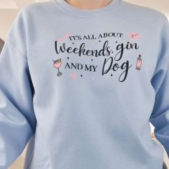 Blue Weekends, Gin and Dog Jumper