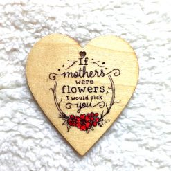 Mothers Day: Heart Message Magnets (or can be hung!)