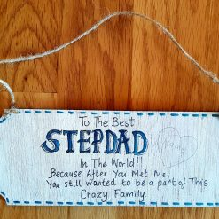 Best stepdad. Wooden plaque.