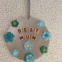 """""""Best Mum """" plaque"""