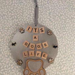 """It's a Dog's Life ""Plaque"