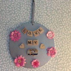 """""""Love My Caravan """" plaque"""