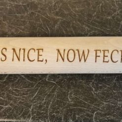 Feck off. Rolling pin engraved