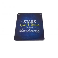 Stars Can't Shine Without Darkness Midi Metal Plaque