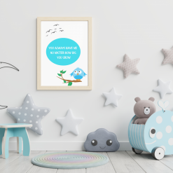 Nursery Child's room 'You always have me...' Art Quote Original A4 Digital Download