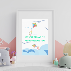 Nursery Child's room Kites 'Let your dreams fly' Art Quote Original A4 Digital Download