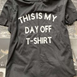 This is my Day of T-shirt