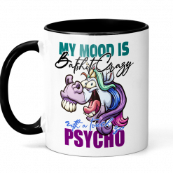 Batshit Crazy with a Touch of Psycho Ceramic Mug