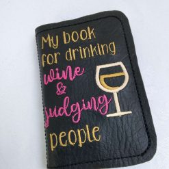 Drinking Wine and Judging People Notebook from Sand Bags, St Ives by Naomi