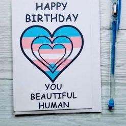 Transgender Happy Birthday 'You Beautiful Human' Triple Heart Greeting Card Trans Support MtF FtM Trans Acceptance LGBTQ+ LGBT Card Pride