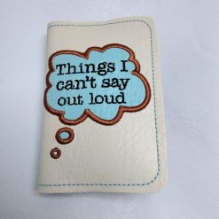 Things I Can't Say Outloud Notebook Cover with A7 Notepad from Sand Bags, St Ives by Naomi