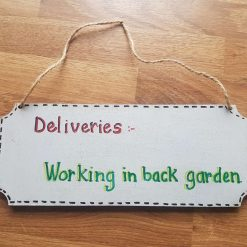 Don't miss your next deliver...Hang this sign out when busy. I can make to order.