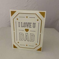 I Love U Dad Card