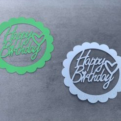 Circle Happy birthday topper with added holder attached