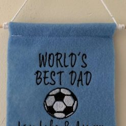 Embroidered Worlds Best Dad Football Felt Hanging Signs