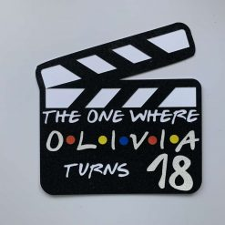 Personalised Friends inspired Clapperboard Cake Topper with name and age