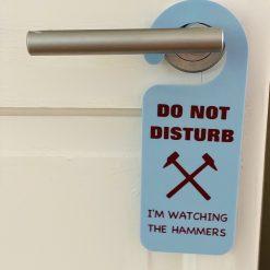 West Ham Do Not Disturb Door Sign