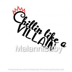 Chillin like a Villain SVG | Digital File | Cricut | Silhouette | ESP DXF JPG PNG PDF