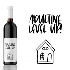 Adulting Level Up! House Warming Wine Label Gift from Kanwish Designs