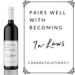 Pairs well with Becoming In-Laws Wine Label - add you own custom message from Kanwish Designs