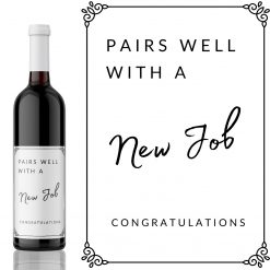 Pairs well with a New Job Wine Label - add you own custom message from Kanwish Designs