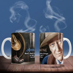 John Wayne- there are some things a man just can't run away from mug