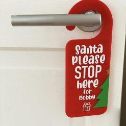 Santa Please Stop Here - Personalised Door Sign