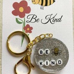 Be Kind Gift, keyring, keepsake, Bag clip. Unique