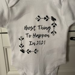 Personalised Baby Vest / Grow - Best Thing to Happen 2021