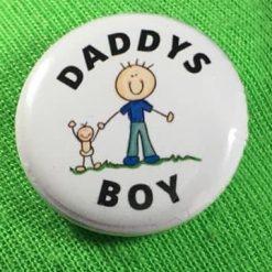 DADDYS BOY BADGE