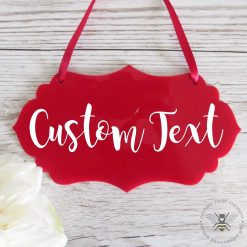 Red Acrylic Hanging Sign
