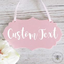 Pink Acrylic Hanging Sign