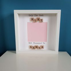 Only the Best Mums Get Promoted to Grandma/Nanny/Gran/Nan. Scrabble Frame. Birth, Pregnancy Announcement. Grandparent  Gift. Baby Scan Frame