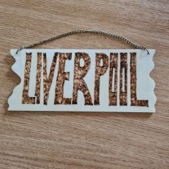Handmade wood burning Liverpool sign