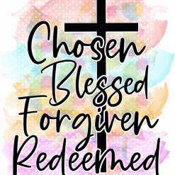 Choose Blessed Forgiven Redeemed Poster, religion, print, wall art, Christian