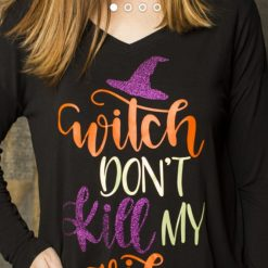 witch dont kill my vibe T shirt
