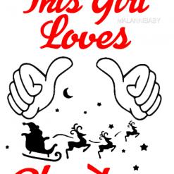 This Girl Loves Christmas   Dxf   Eps   Jpeg   Png   Pdf   SVG   Vector   CNC   Digital Download