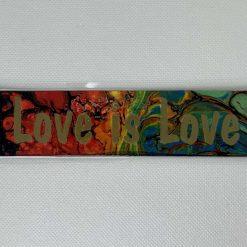 "Handmade rainbow ""Love is Love"" bookmark"