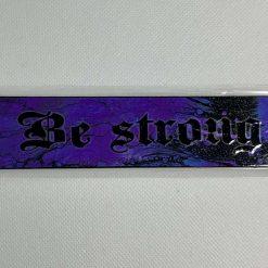 """Handmade dark purple """"Be Strong"""" bookmark"""