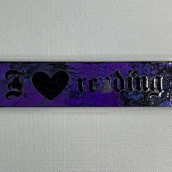 "Handmade dark purple ""I love reading"" bookmark"
